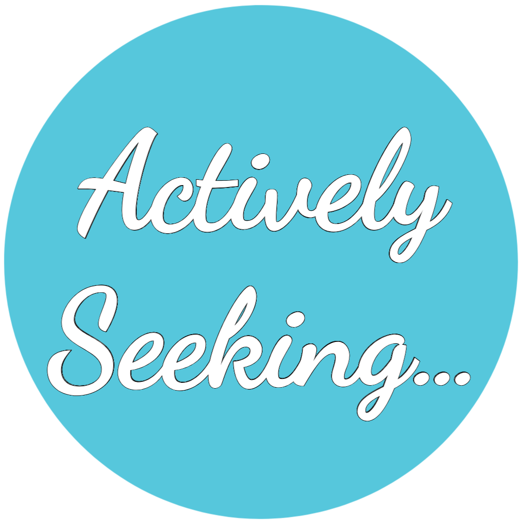 Actively Seeking…